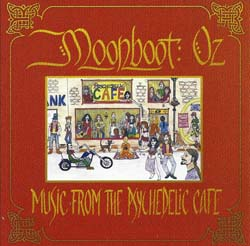 Music from the Psychedelic Cafe - Moonboot Oz
