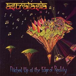 Pitched Up at the Edge of Reality - Astralasia