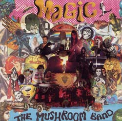 Magic - The Mushroom Band