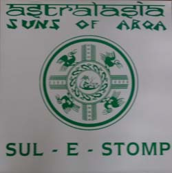Sul E Stomp - Astralasia (with Suns of Arqa)