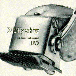 Billy Whizz - UVX