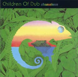 Chameleon - Children of Dub