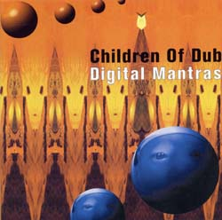 Children of Dub - Digital Mantras