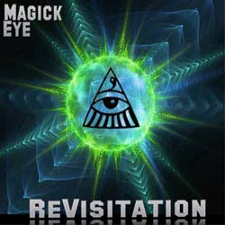 Revisitation - Magick Eye Compilation